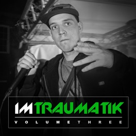 Im Traumatik, Vol. 3 - EP. Mr Traumatik