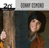 20th Century Masters The Millennium Collection The Best of Donny Osmond
