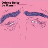 Orions Belte - Le Mans