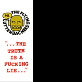 """The Flying Luttenbachers - """"...The Truth Is a Fucking Lie..."""""""