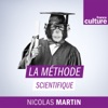 La méthode scientifique (France Culture)