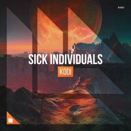 Sick Individuals – Kodi – Single [iTunes Plus M4A] | iplusall.4fullz.com