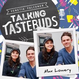 Talking Tastebuds: Max Lowery: Intermittent Fasting & Cold