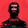 Vienen a Verme (Theme from 'El Chapo' Series) - iLe