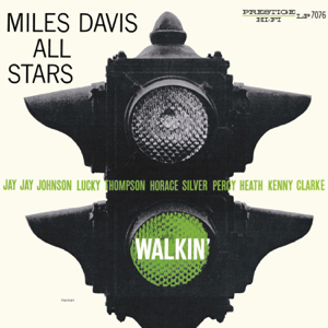 Miles Davis All Stars - Walkin' (Remastered)