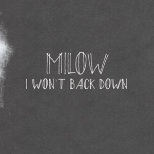 I Won't Back Down - Single Mp3 Download
