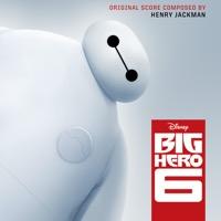 Henry Jackman: Big Hero 6 (iTunes)