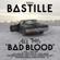 Bastille Of the Night - Bastille