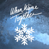 When We're Together - Sleeping At Last