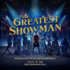 """This Is Me (From """"The Greatest Showman"""") [Instrumental] - The Greatest Showman Ensemble"""