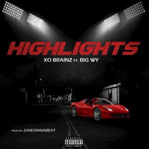 Highlights (feat. Big Wy) - Single Mp3 Download