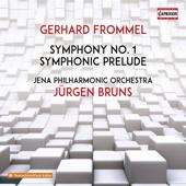 Frommel: Symphony No. 1 & Symphonic Prelude