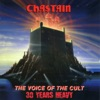 The Voice of the Cult: 30 Years Heavy (Remastered), Chastain