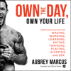 Aubrey Marcus - Own the Day, Own Your Life  artwork