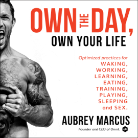 Own the Day, Own Your Life audiobook