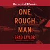 One Rough Man AudioBook Download