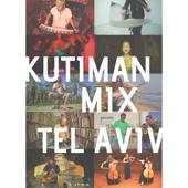Mix Tel Aviv - Kutiman