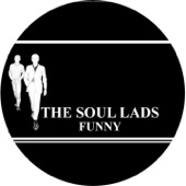 The Soul Lads - Funny