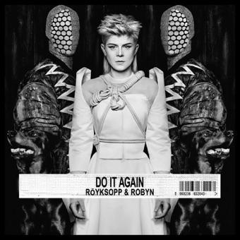 Röyksopp - Do It Again