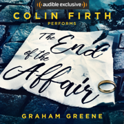 The End of the Affair (Unabridged)
