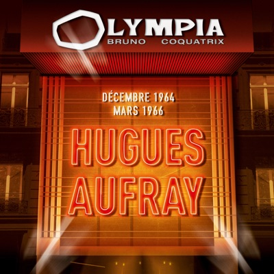 Olympia 1964 & 1966 (Live) - Hugues Aufray