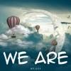 MrJaxx - We Are