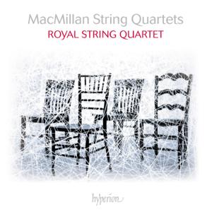 Royal String Quartet - MacMillan: String Quartets