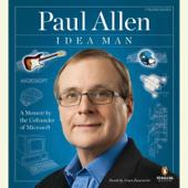 Idea Man: A Memoir by the Cofounder of Microsoft (Unabridged)