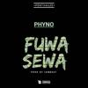 Phyno - Fuwa Sewa artwork