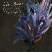 Turn Out the Lights - Julien Baker - Julien Baker