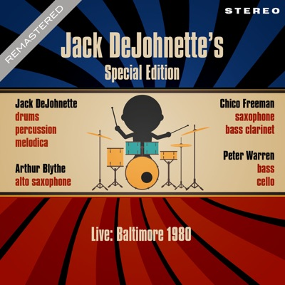 Live: Baltimore 1980 - Remastered - Jack DeJohnette's Special Edition (Live: Famous Ballroom, Baltimore 4th May 1980) - Jack DeJohnette