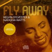 Fly Away (feat. Natasha Watts)