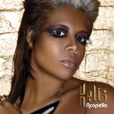 Acapella (The Remixes) - Kelis