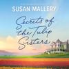 Susan Mallery - Secrets of the Tulip Sisters  artwork