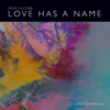 Love Has a Name (feat. Kim Walker-Smith) [Studio Version] - Jesus Culture