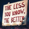 The Less You Know The Better Deluxe Edition