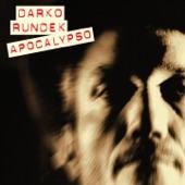 Darko Rundek - Apocalypso (Remastered)