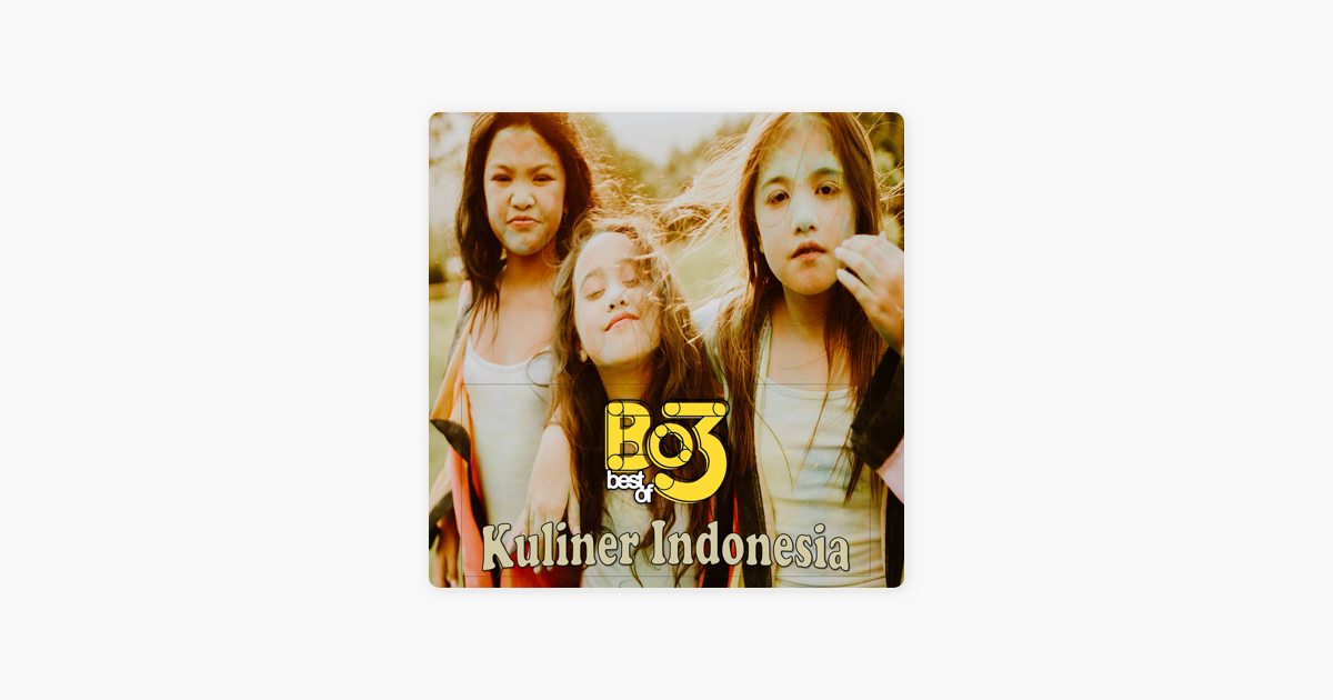 Kuliner Indonesia Single By Best Of 3