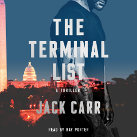 The Terminal List: A Thriller (Unabridged) audiobook