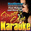 Singer's Edge Karaoke - Sunflower (Originally Performed By Post Malone & Swae Lee) [Instrumental]