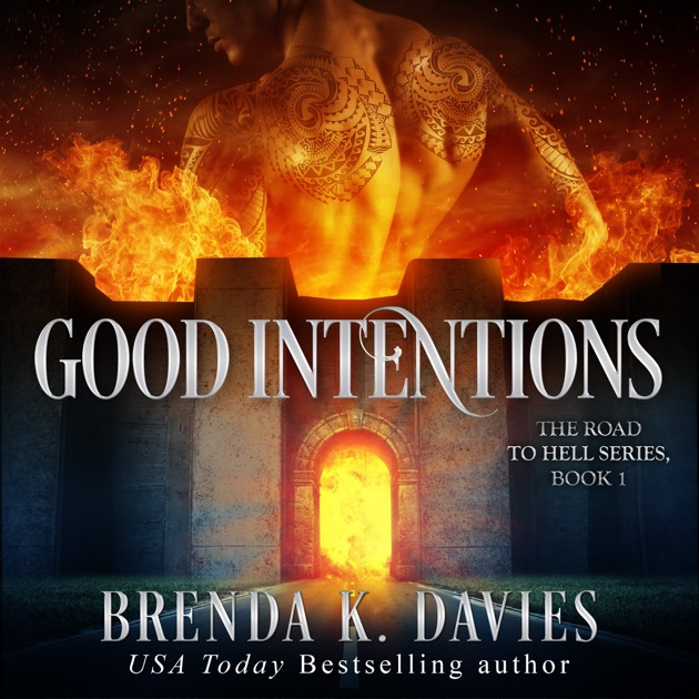Good Intentions By Brenda K Davies On Itunes