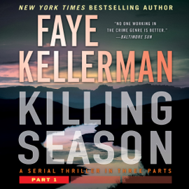 Killing Season: Part 1 (Unabridged) - Faye Kellerman mp3 download