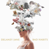 Delaney Jane - Bad Habits artwork