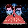 Tour of Mythicality (Live from Los Angeles) - Rhett and Link