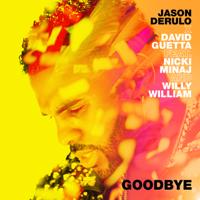 Descargar mp3  Goodbye (feat. Nicki Minaj & Willy William) - Jason Derulo & David Guetta