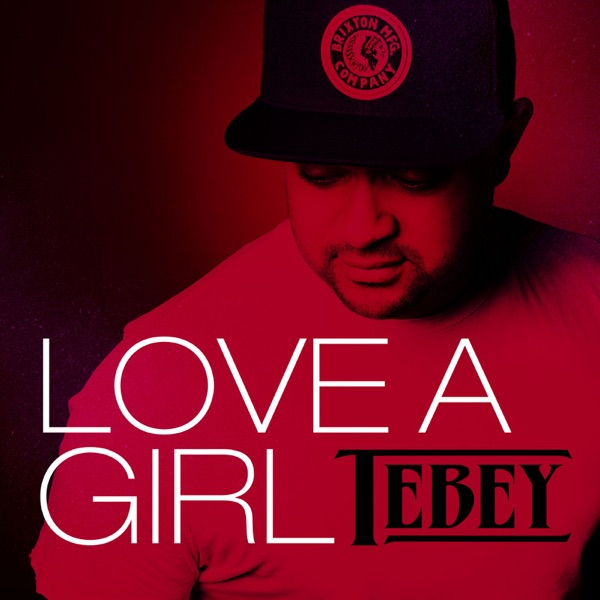 Tebey - Who's Gonna Love You