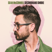 Secondhand Smoke - Sean McConnell - Sean McConnell
