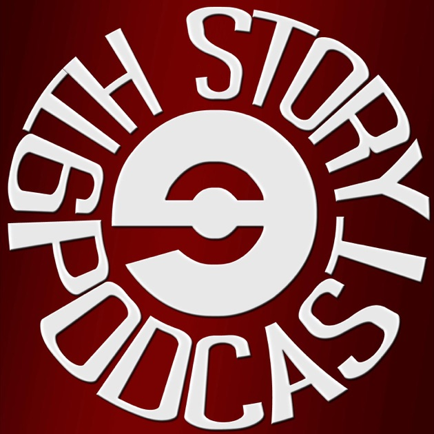 9th Story Podcast By 9th Story Studios On Apple Podcasts