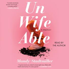 Unwifeable (Unabridged) audiobook