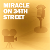 Lux Radio Theatre - Miracle on 34th Street: Classic Movies on the Radio  artwork